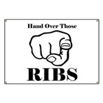 Hand over those ribs Banner