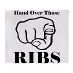 Hand over those ribs Throw Blanket