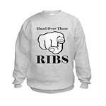 Hand over those ribs Sweatshirt