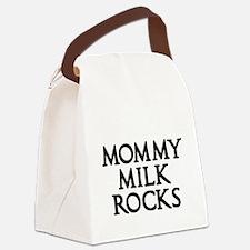 MOMMY MILK ROCKS 2 Canvas Lunch Bag