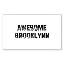 Awesome Brooklynn Rectangle Decal
