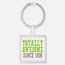 Totally Awesome Since 1976 Square Keychain