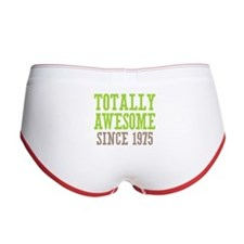 Totally Awesome Since 1975 Women's Boy Brief