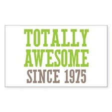 Totally Awesome Since 1975 Decal