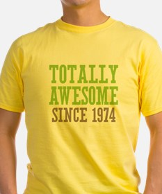 Totally Awesome Since 1974 T
