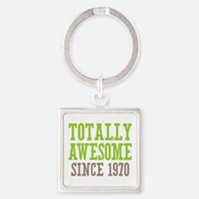 Totally Awesome Since 1970 Square Keychain