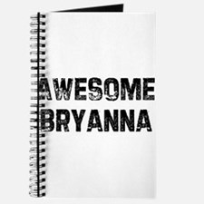 Awesome Bryanna Journal