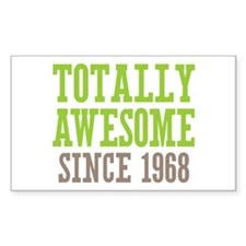 Totally Awesome Since 1968 Decal
