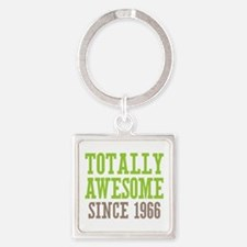 Totally Awesome Since 1966 Square Keychain