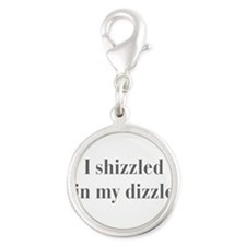 I-shizzled-in-my-dizzle-bod-gray Charms