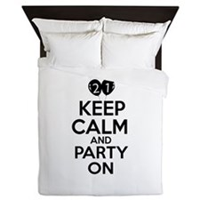 21 , Keep Calm And Party On Queen Duvet