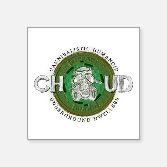 "CHUD Square Sticker 3"" x 3"""
