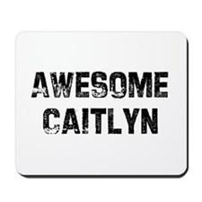 Awesome Caitlyn Mousepad