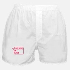 I Believe In Kade Boxer Shorts