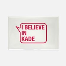 I Believe In Kade Rectangle Magnet