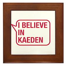 I Believe In Kaeden Framed Tile