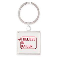 I Believe In Kaiden Keychains