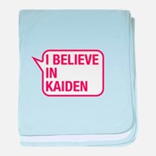 I Believe In Kaiden baby blanket
