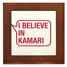 I Believe In Kamari Framed Tile