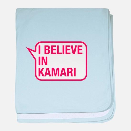 I Believe In Kamari baby blanket