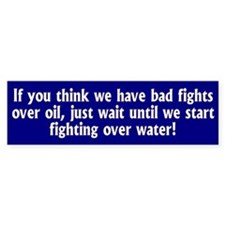 WATER... Bumper Bumper Sticker