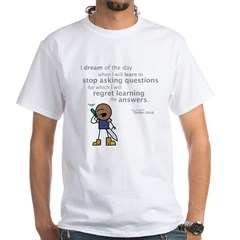 Roy: Stop asking questions Shirt