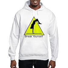 Break Yourself Hoodie