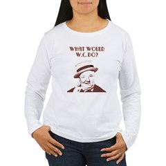 What would W.C. do? Long Sleeve T-Shirt
