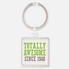 Totally Awesome Since 1948 Square Keychain
