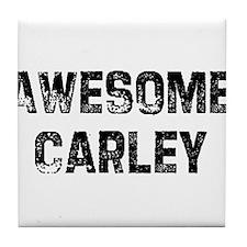 Awesome Carley Tile Coaster