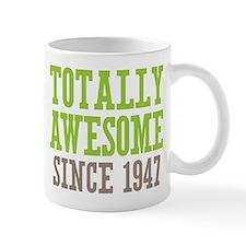 Totally Awesome Since 1947 Mug