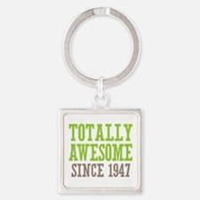 Totally Awesome Since 1947 Square Keychain