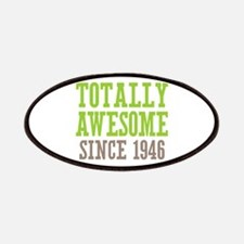 Totally Awesome Since 1946 Patches