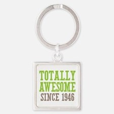 Totally Awesome Since 1946 Square Keychain