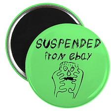 Suspended! WTF? Magnet