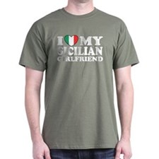 I Love My Sicilian Girlfriend T-Shirt