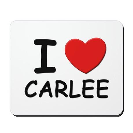 I love Carlee Mousepad
