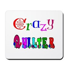 Crazy Quilter Mousepad