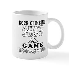 Rock Climbing ain't just a game Mug
