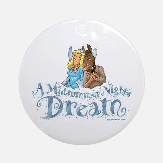 A Midsummer Night's Dream Ornament (Round)