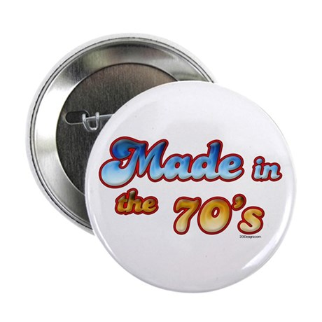 Made in the 70's Button