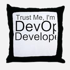 Trust Me, I'm A DevOps Developer Throw Pillow