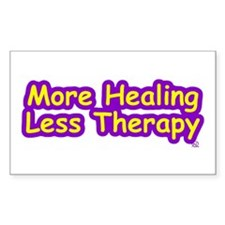 More Healing Less Therapy Rectangle Decal