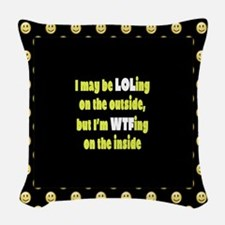 LOLing On The Outside Woven Throw Pillow