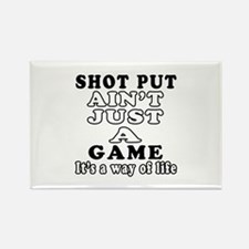 Shot Put ain't just a game Rectangle Magnet