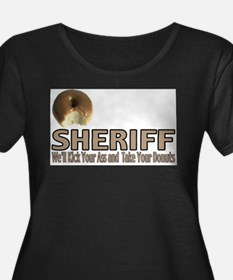 Sheriff We'll Kick Your Ass T