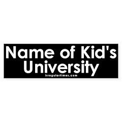Name of Kid's University Bumper Sticker