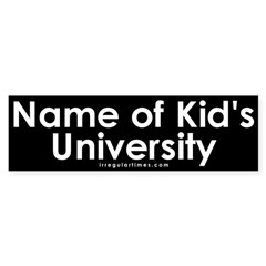 Name of Kid's University Bumper Sticker