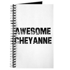 Awesome Cheyanne Journal