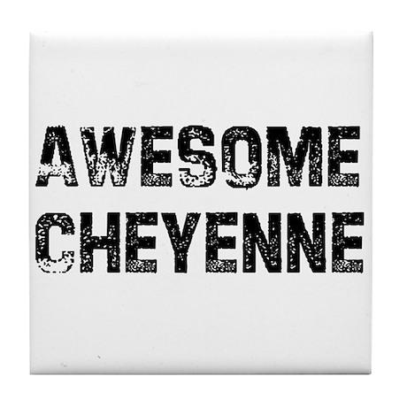 Awesome Cheyenne Tile Coaster